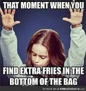 more fries